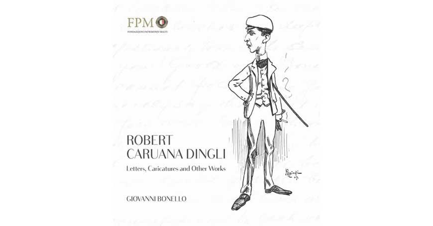 Robert Caruana Dingli: Letters, caricatures and other